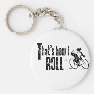 That's How I Roll Basic Round Button Keychain