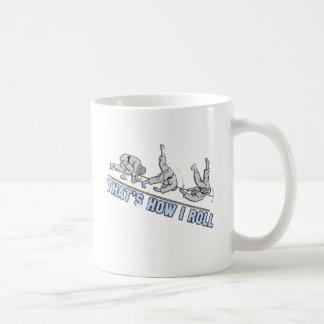 Thats how I roll Coffee Mug