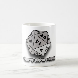 That's How I Roll d20 Coffee Mug