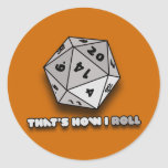 That's How I Roll d20 Stickers