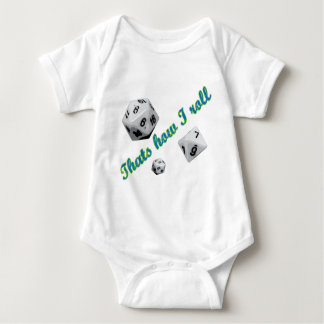 That's How I Roll Dice Baby Bodysuit