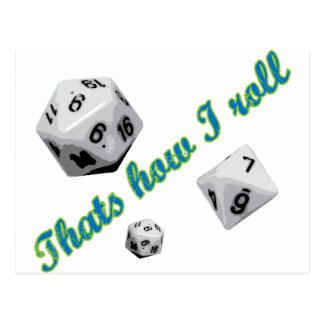 That's How I Roll Dice Postcard