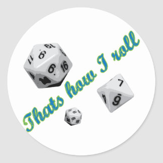 That's How I Roll Dice Round Sticker