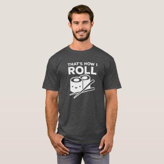 Thats How I Roll Logo Funny T-Shirt