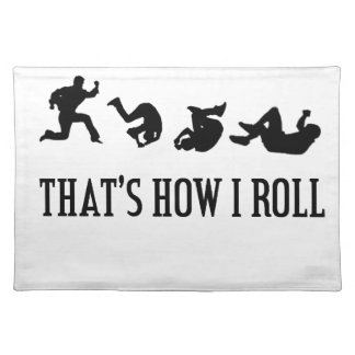 That's How I Roll.png Placemat