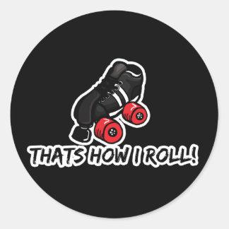 Thats how I roll quadskate edition Sticker