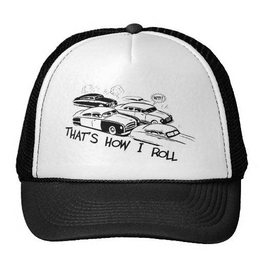THAT'S HOW I ROLL - Retro Traffic Jam B&W Hat