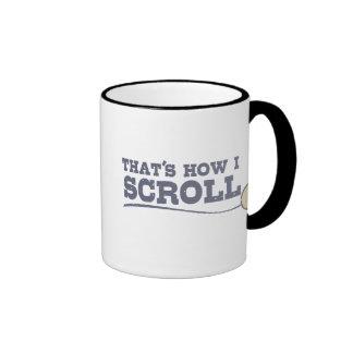 That's How I Scroll Coffee Mug