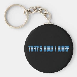 That's How I Warp Basic Round Button Keychain