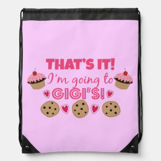 That's it! I'm going to GiGi's! Drawstring Bag