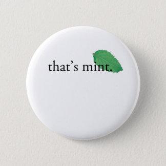 """That's Mint"" 2 Inch Round Button"