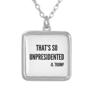 That's So Unpresidented Silver Plated Necklace