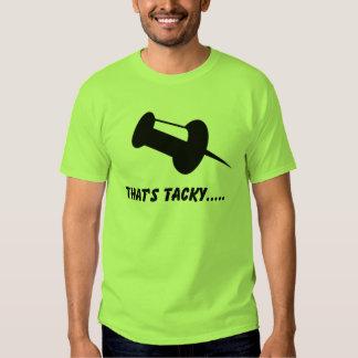 thats tacky t shirts