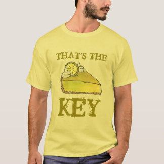 That's the Key Key Lime Pie T-Shirt
