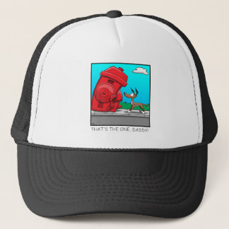 That's the one, Daddy! Trucker Hat
