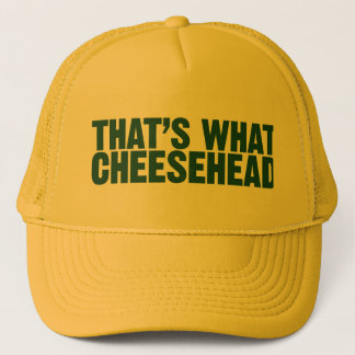 That's What Cheesehead Hat