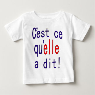 That's what she said! (French) Baby T-Shirt