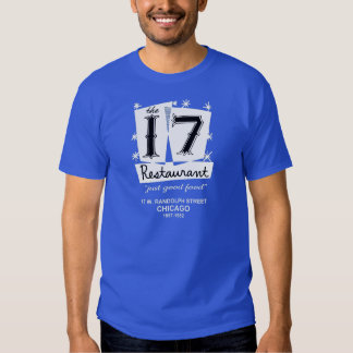 The 17 Restaurant, Chicago, IL Shirts
