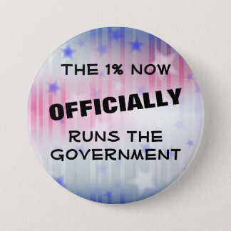 The 1% Government 3 Inch Round Button