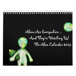 The 2013 aLiEn Calendar! Calendar