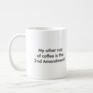 The 2nd Amendment Coffee Cup
