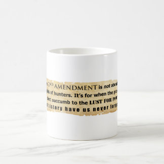 The 2nd Amendment is NOT about Hunter's Rights Coffee Mug