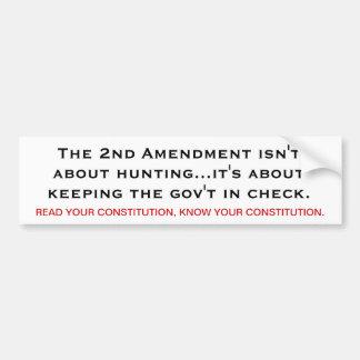 The 2nd Amendment means... Bumper Sticker