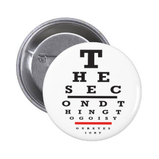 """""""The 2nd thing to go is your eyesight"""" button"""