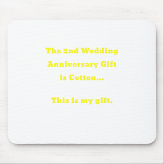 The 2nd Wedding Anniversary Gift is Cotton This Mouse Pad