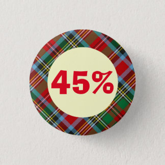 The 45 Tartan Scottish Independence Badge 1 Inch Round Button