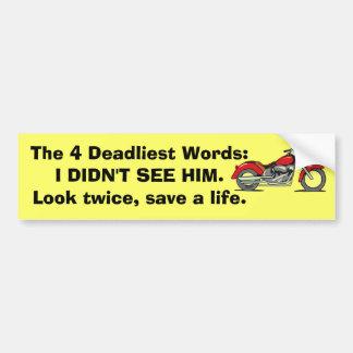 The 4 Deadliest Words Car Bumper Sticker