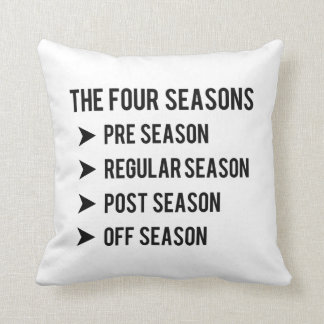The 4 Seasons, Pre-season, Regular, Post, & Off Throw Pillow