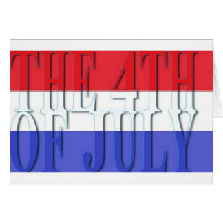 THE 4TH JULY CARD