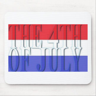THE 4TH JULY MOUSE PAD