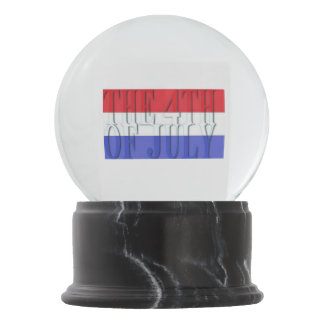 THE 4TH OF JULY SNOW GLOBE