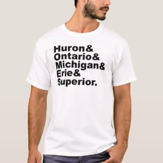 The 5 Great Lakes | Huron Ontario Michigan Erie T-Shirt