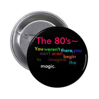 The 80's 2 inch round button