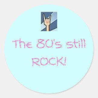 The 80's still ROCK! Classic Round Sticker
