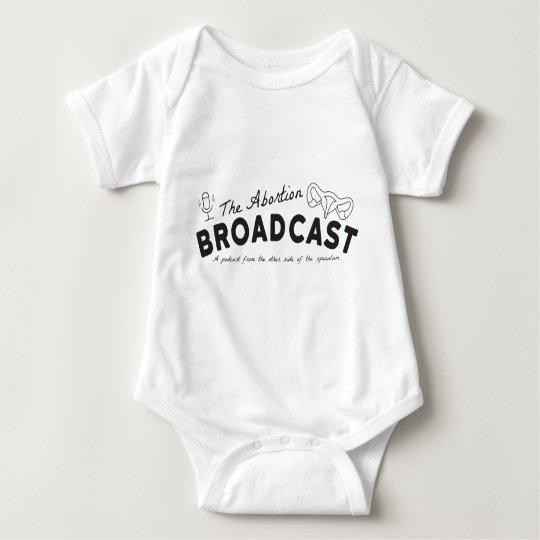 The Abortion Broadcast Onsie Baby Bodysuit