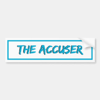 The Accuser Bumper Sticker