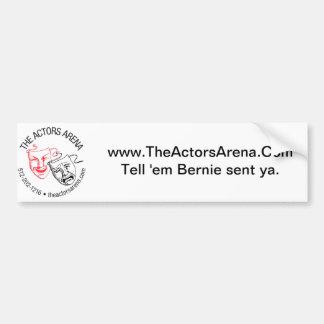 "The Actors Arena Bumper Sticker - ""Tell 'em Bernie"
