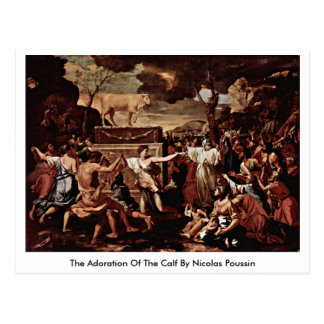 The Adoration Of The Calf By Nicolas Poussin Postcard