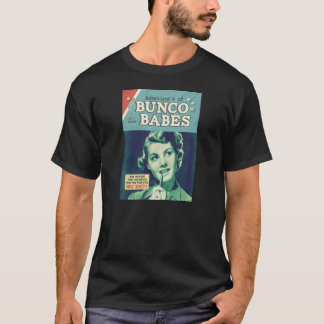 The Adventures of Bunco Babes T-Shirt
