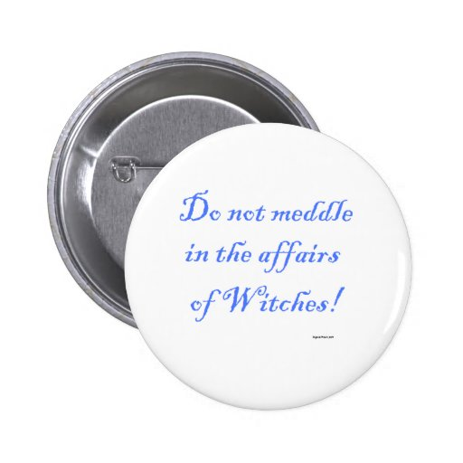 The affairs of Witches Button