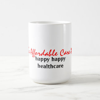 the Affordable Care Act Classic White Coffee Mug