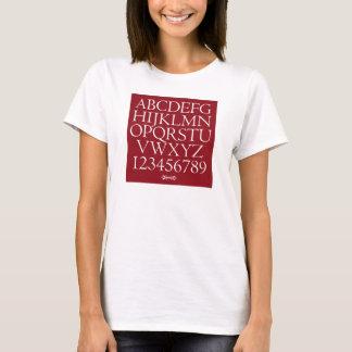The Alphabet - Goudy's Centaur T-Shirt