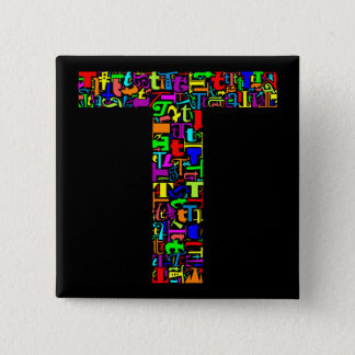 The Alphabet Letter T 2 Inch Square Button