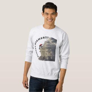 The Always Higher Gray Design Sweatshirt
