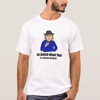 The Amish Want You- Light T-Shirt