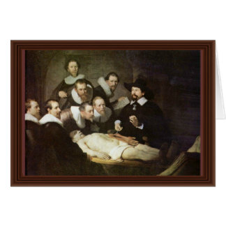 The Anatomy Lesson Of Dr. Nicolaes Tulp. Card